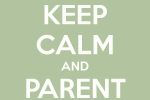 keep-calm-and-parent-on-4